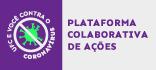 Plataforma Colaborativa de Ações - COVID 19